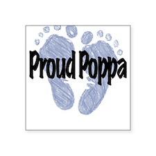 Proud Poppa (Boy) Square Sticker