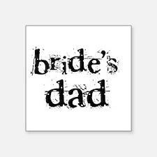 Bride's Dad Square Sticker