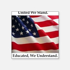 United We Stand Shirt Square Sticker