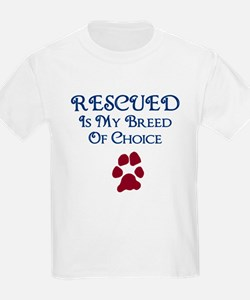 Rescued Breed Of Choice T-Shirt