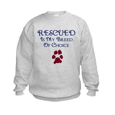 Rescued Breed Of Choice Kids Sweatshirt