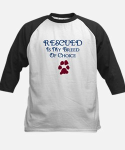 Rescued Breed Of Choice Tee