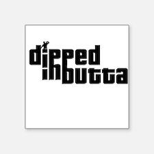 Dipped in Butta Square Sticker