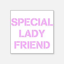 Special Lady Friend Square Sticker