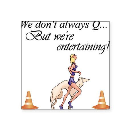 Entertain Square Sticker