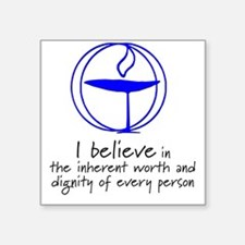 Inherent worth and dignity Square Sticker