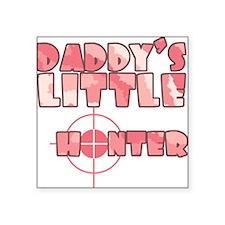 Daddy's Little Hunter Girl Creeper Square Sticker