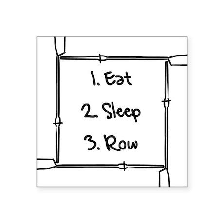 Eat, Sleep, Row Square Sticker