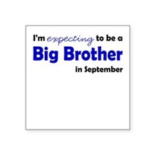 """""""Expecting"""" Big Brother Septe Square Sticker"""