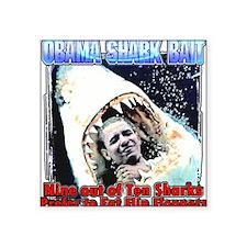 Obama shark bait Square Sticker