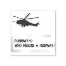 Runway? Square Sticker