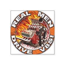 Real Men Drive V8s Square Sticker