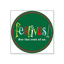 Festivus Square Sticker
