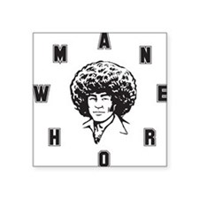 Man Whore (Square Sticker)