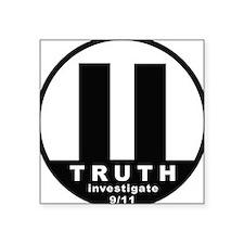 Investigate 9/11 Square Sticker