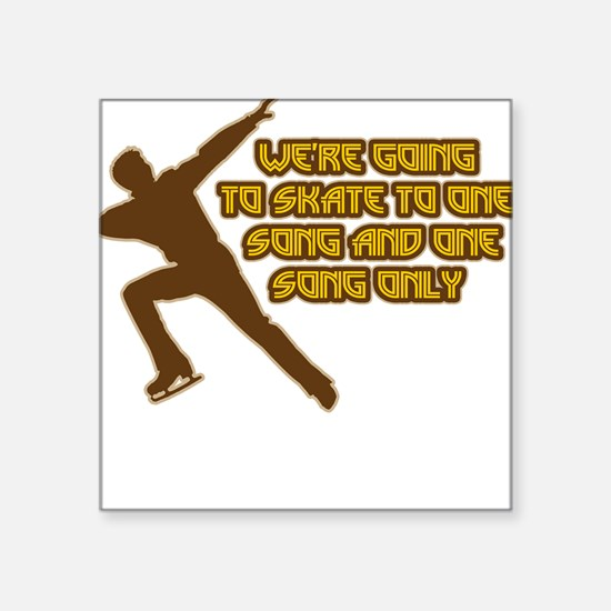 One Song Only Square Sticker