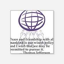 Peace Quote Square Sticker