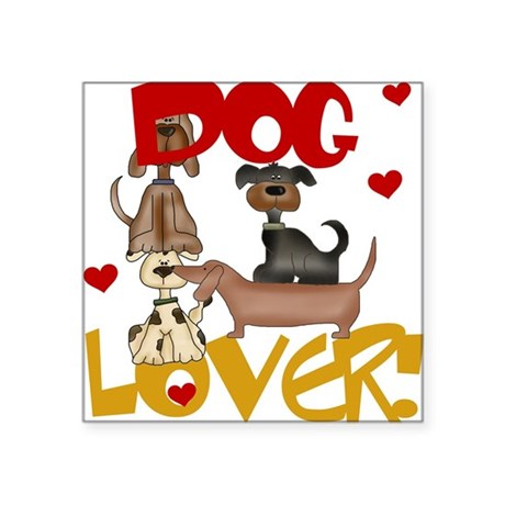Dog Lover Square Sticker