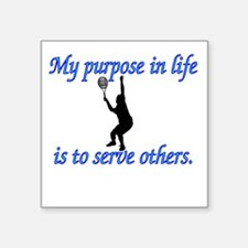 Purpose in Life is to Serve Square Sticker