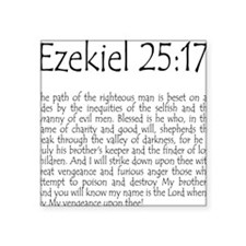 Ezekiel 25:17 Square Sticker