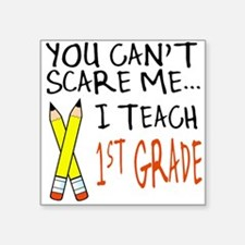 1st Grade Teacher Square Sticker