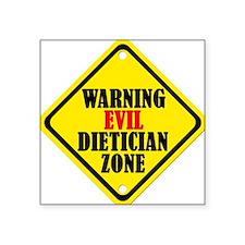 Evil Dietician Square Sticker