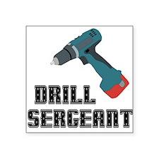 Drill Sergeant Square Sticker