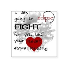 Eclipse: I am going to FIGHT Square Sticker