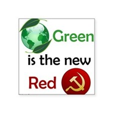 Green is the new Red Square Sticker