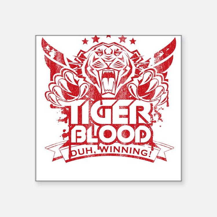Tiger Blood Square Sticker