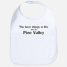 Pine Valley: Best Things Bib