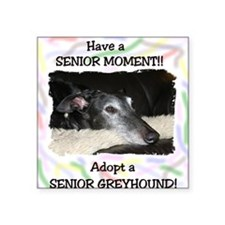 A Senior Moment Square Sticker