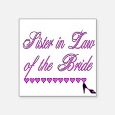 Sister in Law of the Bride Square Sticker