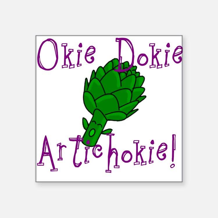 Okie Dokie Square Sticker