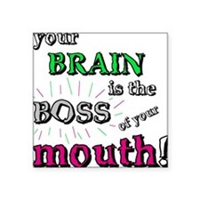 BOSS OF YOUR MOUTH Square Sticker