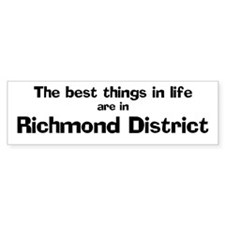 Richmond District: Best Thing Bumper Bumper Sticker