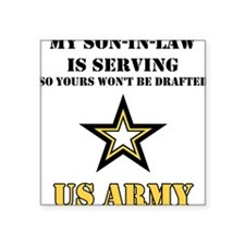 Army - Son-in-law Serving Square Sticker