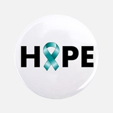 "Teal Ribbon Hope 3.5"" Button"