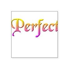 Perfect Square Sticker
