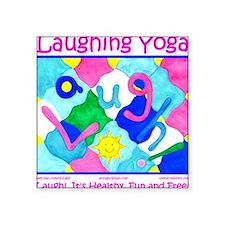 Laugh! Square Sticker