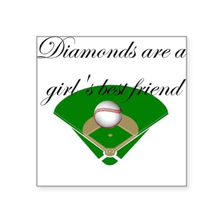 Diamonds are a girl's best fr Square Sticker