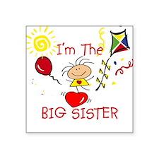 I'm The Big Sister Square Sticker