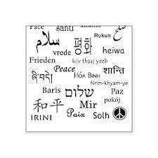 Peace Everywhere! Square Sticker