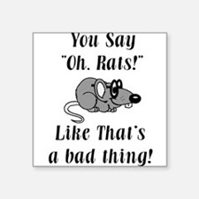 Oh Rats Square Sticker