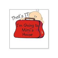 Going to Mimi's Funny Square Sticker