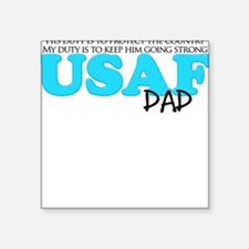 My Duty: USAF Dad Square Sticker