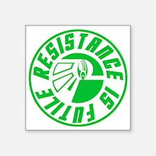 Resistance Is Futile Square Sticker
