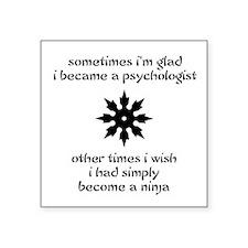Ninja Psychologist Square Sticker