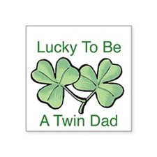 Lucky To Be A Twin Dad Square Sticker