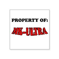 Property of MK-ULTRA Square Sticker